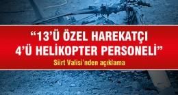 Siirt'te helikopter düştü ,17 şehit