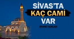 Sivas'ta kaç cami var