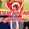 Sivaslı Taha AKYOL dünya şampiyonu oldu