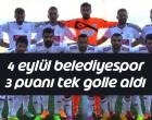 4 Eylül Belediyespor 3 puanı tek golle aldı