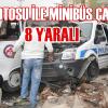Minibü ile Polis otosu çarpıştı