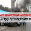 121 işçi lastik yakarak eyleme başladı
