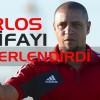 Carlos istifasını değerlendirdi