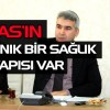 Sivas'ta Dağınık Bir Sağlık Altyapısı Var