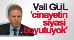 Referandum cinayeti hakkında Vali GÜL'den açıklama
